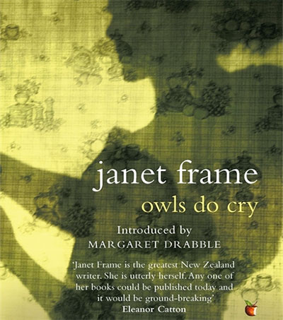 Owls Do Cry Reissued with Margaret Drabble Intro